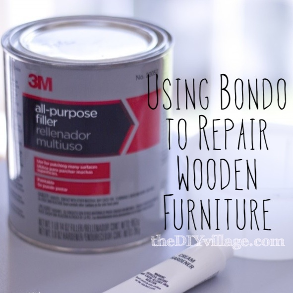 How To Repair Furniture With Bondo
