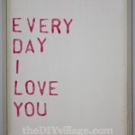 Every Day I Love You : An Affordable Knock-Off