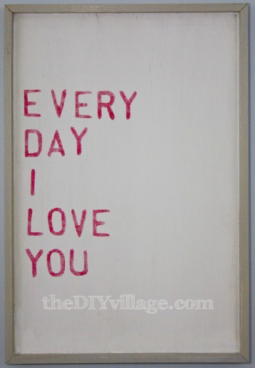 Every Day I Love You Word Art : An Affordable Knock-Off
