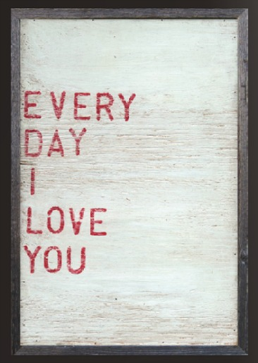 Every Day I Love You (Sugarboo Designs)