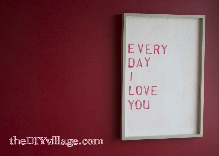 Everyday I Love You : An Affordable Word Art I love this so much, it's one of my favorite pieces.