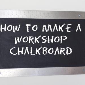 Workshop Chalkboard Tutorial