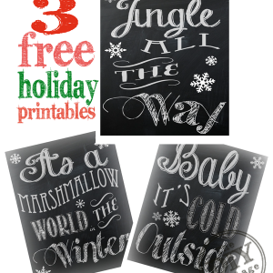 3 Free Holiday Chalkboard Printables