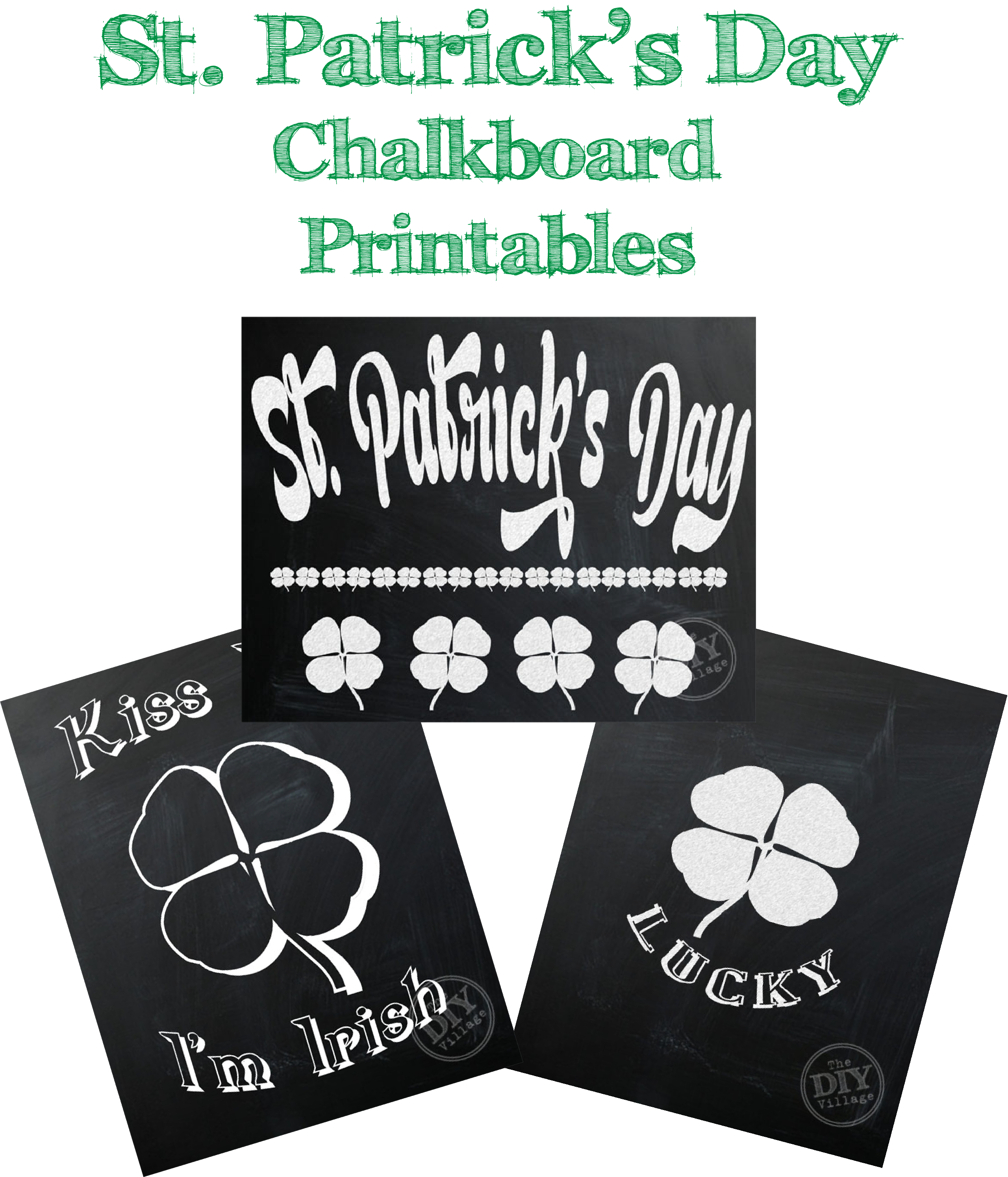 st patrick s day chalkboard printables the diy village