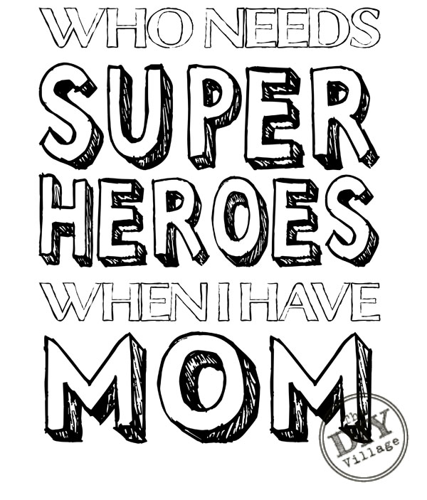 Mom superhero printable the diy village for I love mom coloring pages printable