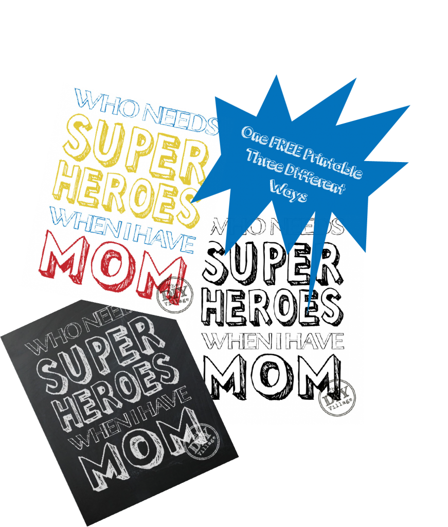 Superhero mom free printable