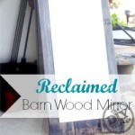 Reclaimed Barn Wood Mirror #SeriouslyStrong