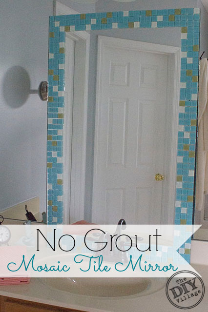 Bathroom Tile Ideas No Grout : No grout mosaic tile mirror the diy village