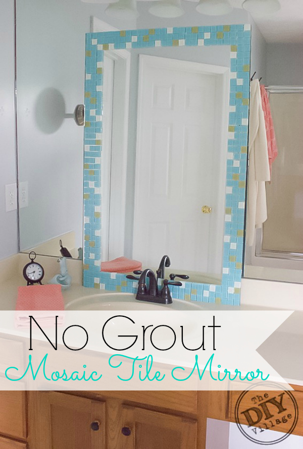 DIY no grout mosaic tile mirror. This is perfect for an apartment or dorm! Popular Pins