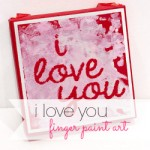 i love you Finger Paint Art