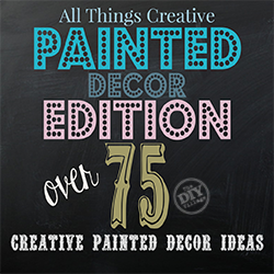 Over 75 Creative painted decor ideas, indoor and outdoor!