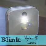 Blink: A Wire-Free HD Security Cam at an Affordable Price