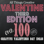 All Things Creative 3rd Valentines Edition