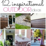 12 Inspirational Outdoor DIY Ideas – The DIY Housewives