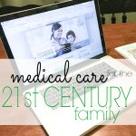 Medical Care for the 21st Century Family