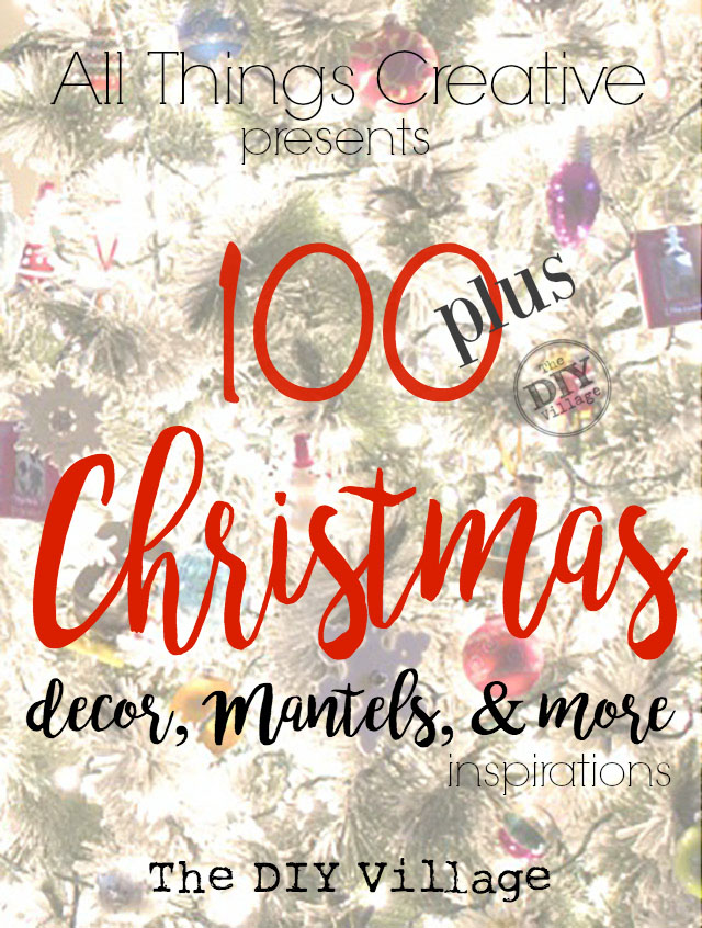 Over 100 creative ideas for Christmas Decor, Food, and more! An amazing collaboration of 10 bloggers bringing you their best content!