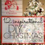 12 Inspirational DIY Christmas Decor Ideas