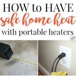 How to Have Safe Home Heat with Portable Heaters