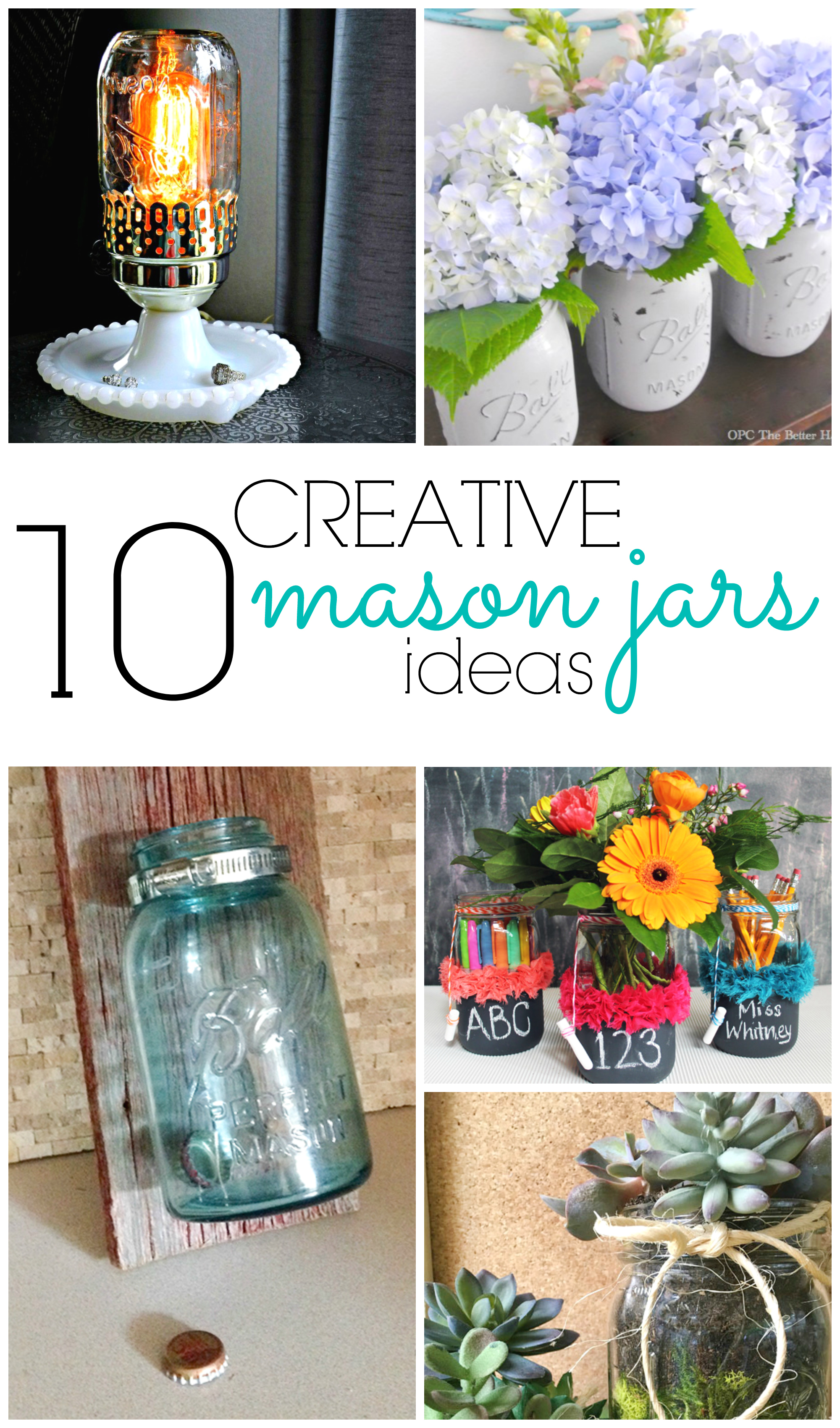 Awesome ideas for using Mason Jars for things other than canning!
