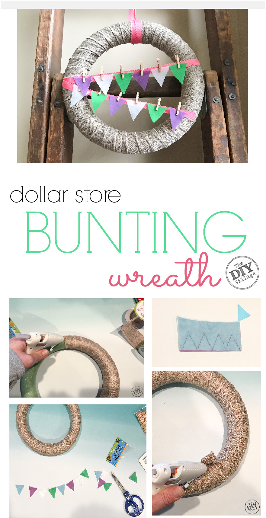 Photo collage of completed dollar store spring bunting wreath with text.