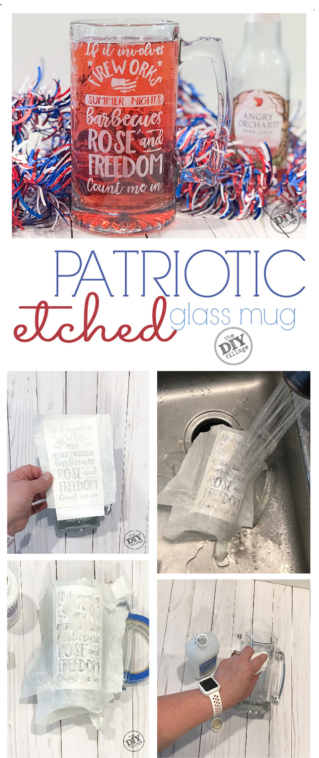 DIY Patriotic Etched Mug collage image with steps. #patriotic #dollarstore #rose #etchedmug #glassetch #freedom