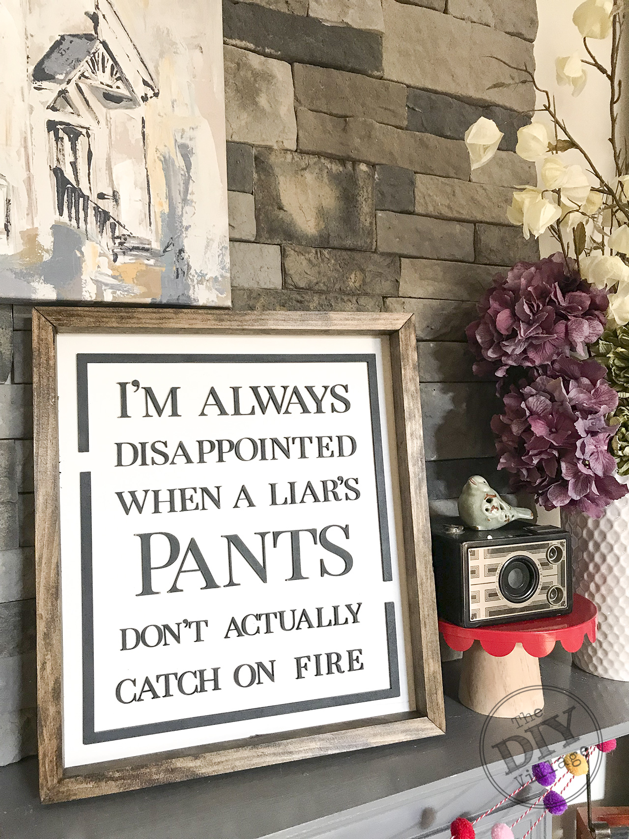 "DIY laser cut ""Pants on Fire"" sign. Funny sign for home. #lasercutter #diy #crafts #homedecor #funnysign #snarkysign #glowforge"